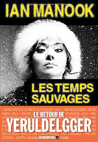 LES-TEMPS-SAUVAGES (© DR)