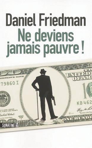 NE-DEVIENS-JAMAIS-PAUVRE (© DR)