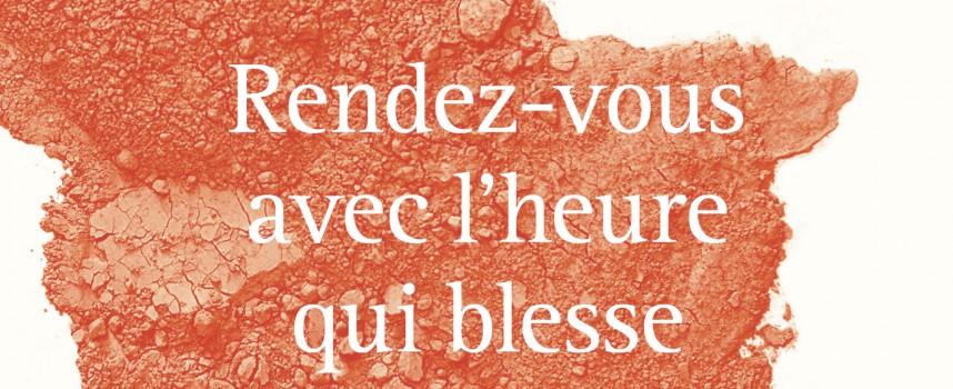 RENDEZ-VOUS AVEC L'HEURE QUI BLESSEDE GASTON-PAUL EFFA