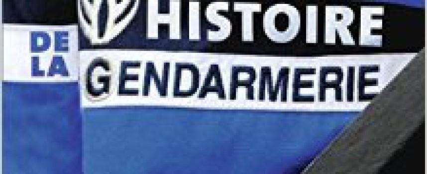 HISTOIRE DE LA GENDARMERIE DE PIERRE MONTAGNON, ÉD. PYGMALION