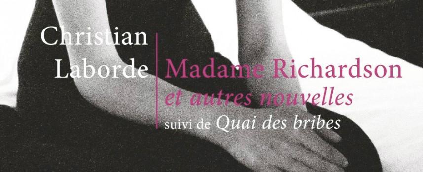 MADAME RICHARDSON ET AUTRES NOUVELLES