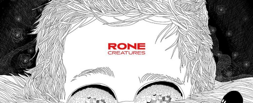 Creatures – Rone / InFine