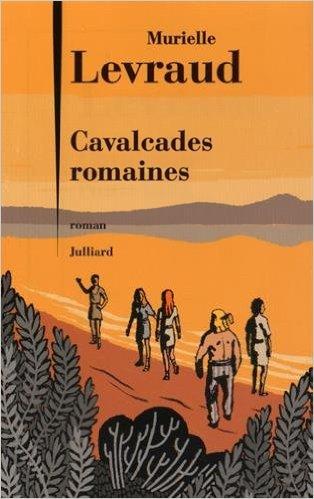 Cavalcades romaines Levraud (©DR)
