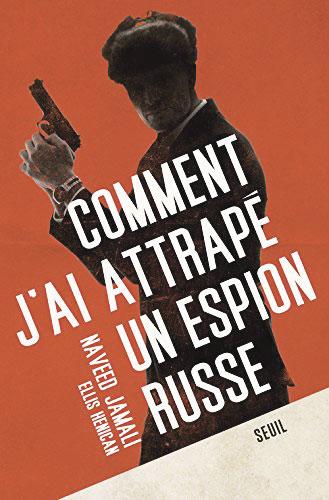 Comment-j'ai-attrapé-un-espion-(©DR)