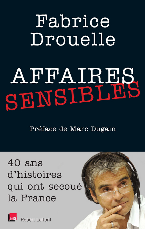 affaire sensible Fabrice Drouelle (©DR)