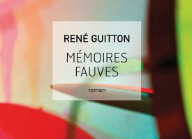 MÉMOIRES FAUVES de Guitton René