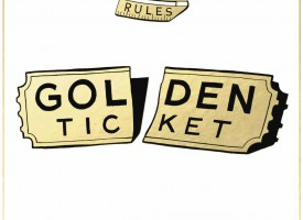GOLDEN TICKET – Golden rules