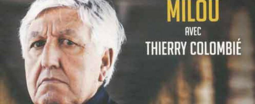 TRUAND, MES 50 ANS DANS LE MILIEU CORSO-MARSEILLAIS de Milou avec Thierry Colombié