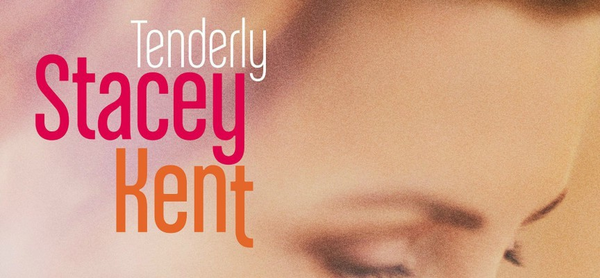TENDERLY de Stacey Kent