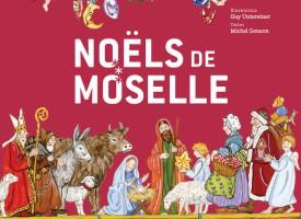 LES NOËLS DE MOSELLE RACONTÉS
