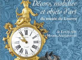 DÉCORS, MOBILIERS ET OBJETS D'ARTS DU MUSÉE DU LOUVRE DE LOUIS XIV À MARIE-ANTOINETTE de J. Durand, M. Bimbenet-Privat et F. Dassas