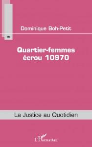 LA_JUSTICE_AU_QUOTIDIEN_PF_BOH-PETIT_DOS10,3_QUARTIER_FEMMES_ECROU_10970-(©DR)
