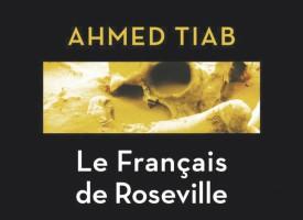 LE FRANÇAIS DE ROSEVILLEd'Ahmed Tiab