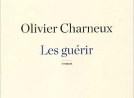 LES GUÉRIR d'Olivier Charneux