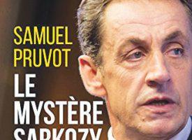 LE MYSTÈRE SARKOZY de Samuel Pruvot