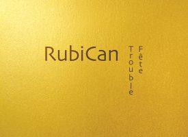 TROUBLE-FÊTE de RubiCan
