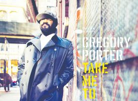 TAKE ME TO THE ALLEY – Gregory Porter