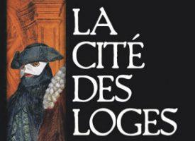 LA CITÉ DES LOGES de Thierry Maugenest