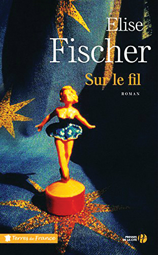 sur-le-fil Elise Fischer