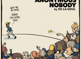AND THE ANONYMOUS NOBODY De La Soul
