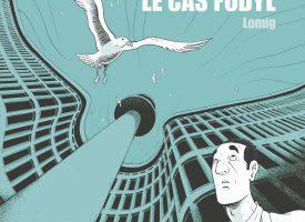 LE CAS FODYL Lomig