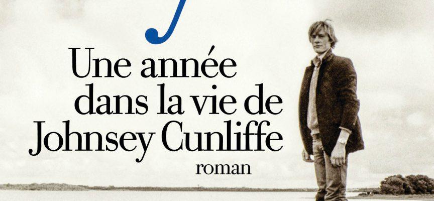 UNE ANNÉE DANS LA VIE DE JOHNSEY CUNLIFFE de Donal Ryan