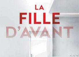 LA FILLE D'AVANT de JP Delaney