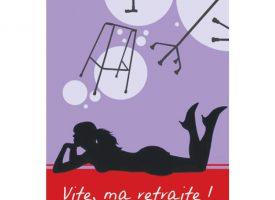 VITE, MA RETRAITE de Myriam Bellecour