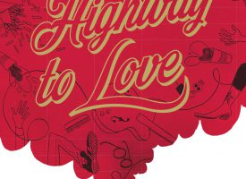 HIGHWAY TO LOVE Zoé Thouron et Jean Chauvelot