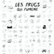 LES TRUCS QUI FUMENT de Matthieu Pellerin