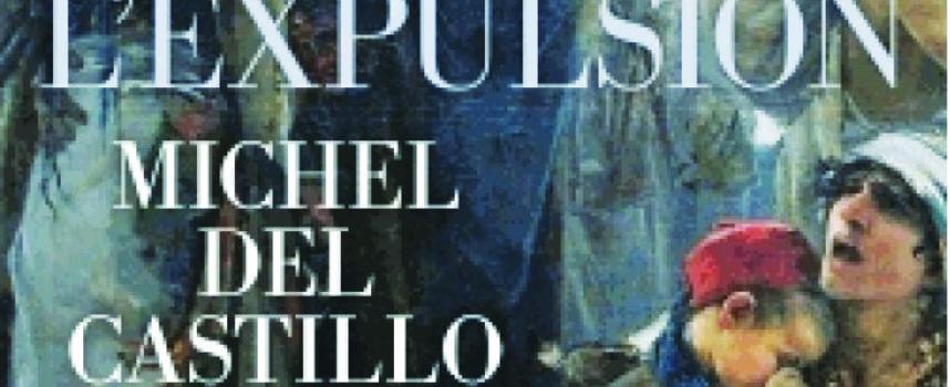 L'EXPULSION de Michel del Castillo