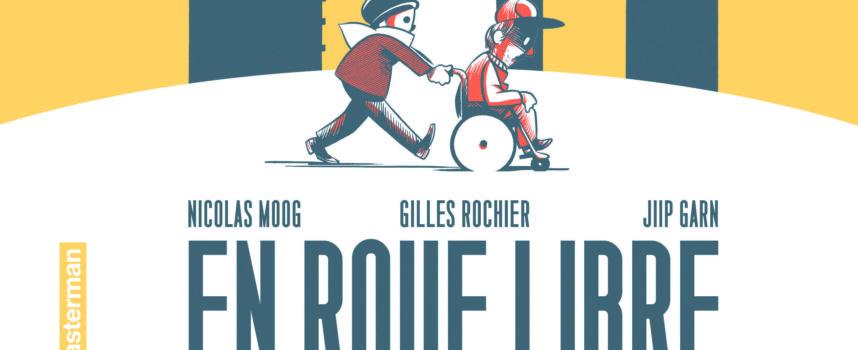 EN ROUE LIBRE de Moog & Rochier