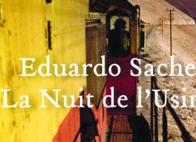LA NUIT DE L'USINE d'Eduardo Sacheri