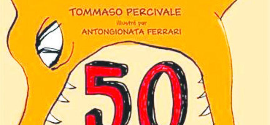 LES 50 AVENTURES À VIVRE… de B. Pierdomenico, T. Percivale et A.Ferrari