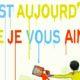 C'est aujourd'hui que je vous aime de François Morel &Pascal Rabaté