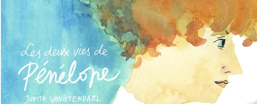 Les deux vies de Pénépole de Judith Vanistendael