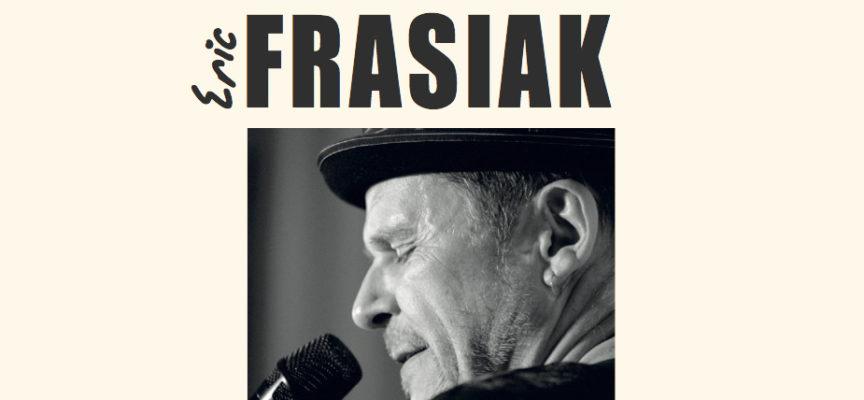 Eric Frasiak : la voix d'un ami
